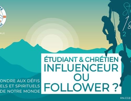 """""""Étudiant et chrétien : influenceur ou follower ? Répondre aux défis culturels et spirituels de notre monde""""."""